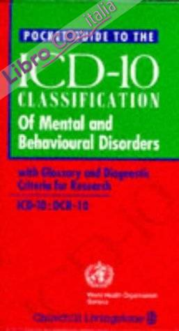 Pocket Guide to ICD-10 Classification of Mental and Behaviou