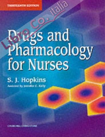 Drugs and Pharmacology for Nurses.