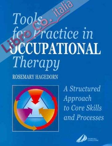 Tools for Practice in Occupational Therapy.