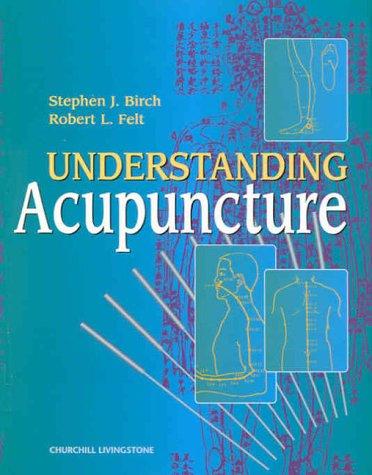 Understanding Acupuncture.