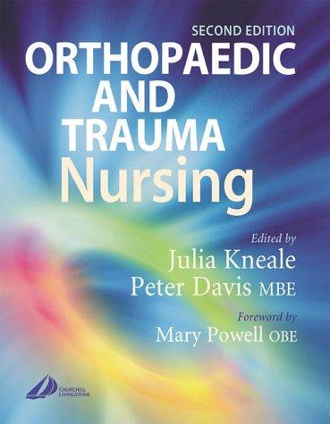 Orthopaedic and Trauma Nursing