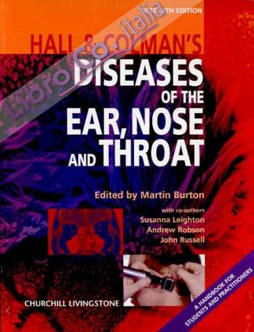 Hall and Colman's Diseases of the Ear, Nose and Throat.