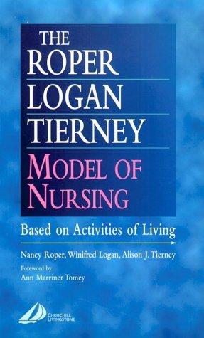 Roper-Logan-Tierney Model of Nursing