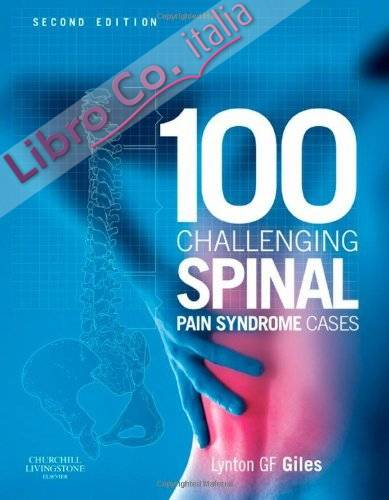 100 Challenging Spinal Pain Syndrome Cases.
