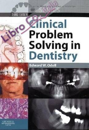 Clinical Problem Solving in Dentistry.