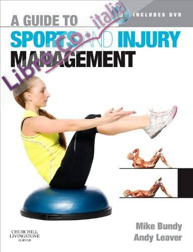 Guide to Sports and Injury Management