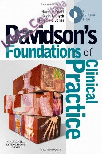 Davidson's Foundations of Clinical Practice.