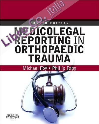 Medicolegal Reporting in Orthopaedic Trauma