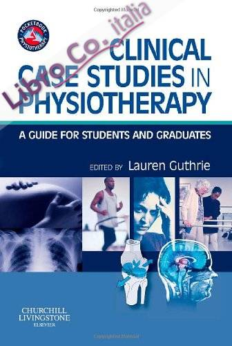 Clinical Case Studies in Physiotherapy.