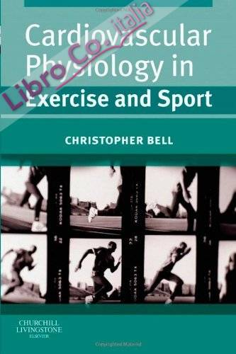 Cardiovascular Physiology in Exercise and Sport.