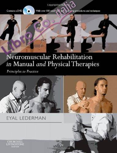 Neuromuscular Rehabilitation in Manual and Physical Therapie.