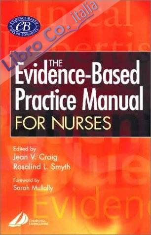 Evidence Based Practice Manual for Nurses