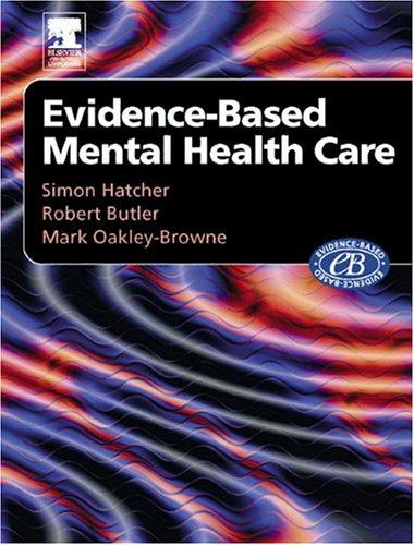 Evidenced-Based Mental Health Care