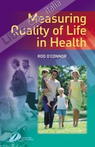 Measuring Quality of Life in Health.