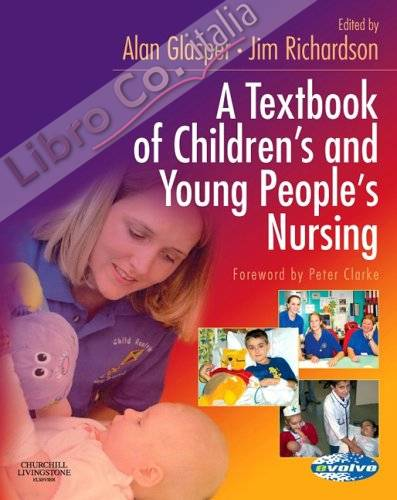 Textbook of Children's and Young People's Nursing.
