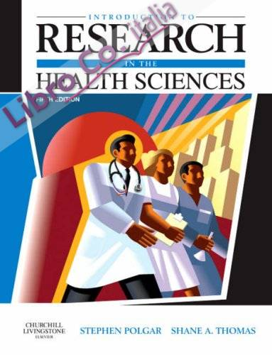 Introduction to Research in the Health Sciences.