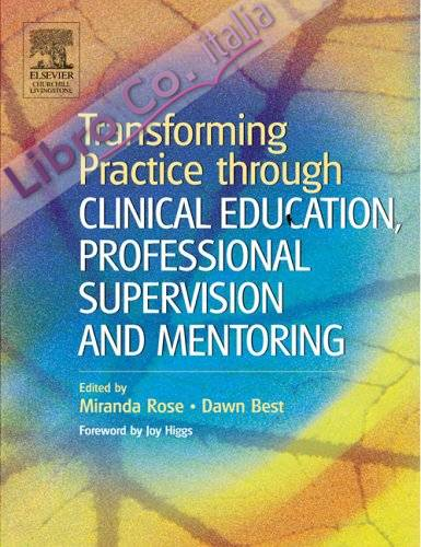 Transforming Practice Through Clinical Education, Profession.