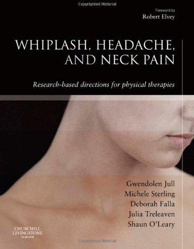 Whiplash, Headache and Neck Pain.