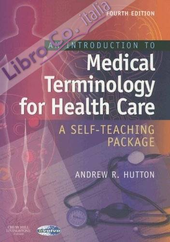 Introduction to Medical Terminology for Health Care.