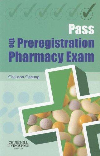 Pass the Preregistration Pharmacy Exam.