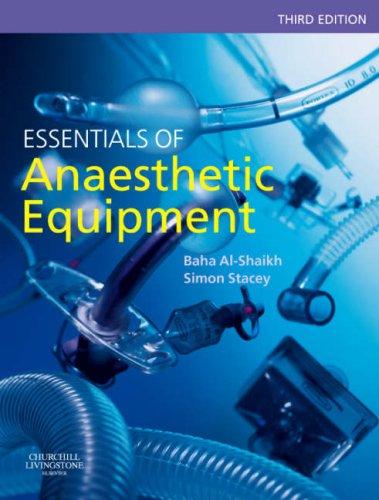 Essentials of Anaesthetic Equipment.