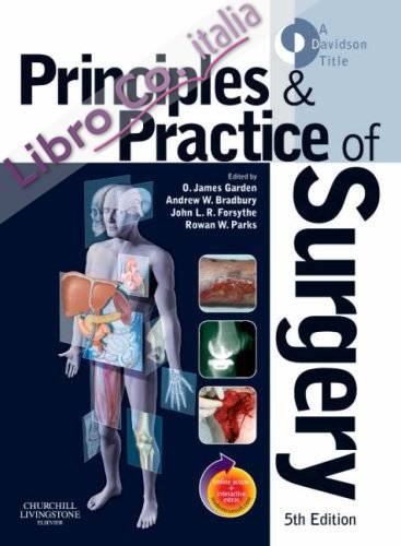 Principles and Practice of Surgery.