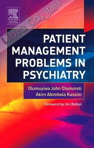 Patient Management Problems in Psychiatry.