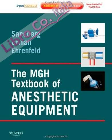 MGH Textbook of Anesthetic Equipment.