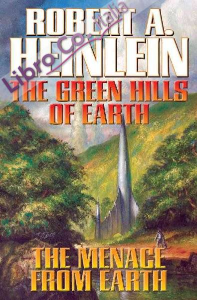 Green Hills of Earth and the Menace from Earth