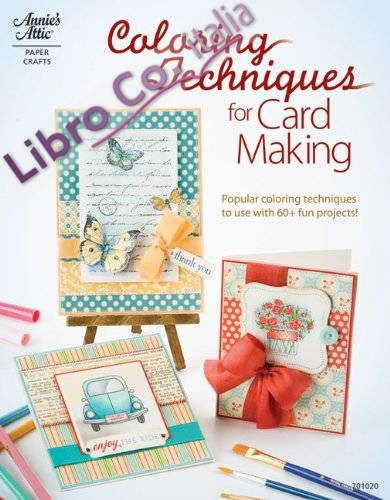 Coloring Techniques for Cardmaking