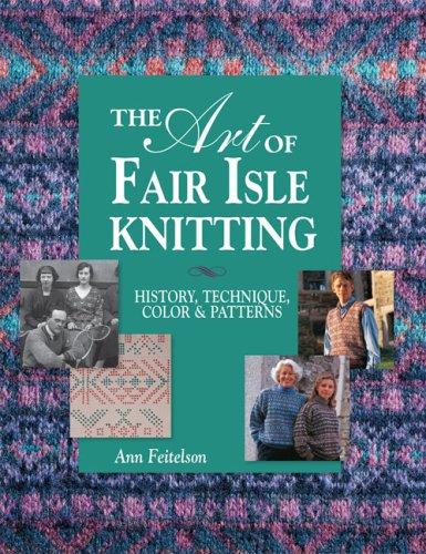 Art of Fair Isle Knitting