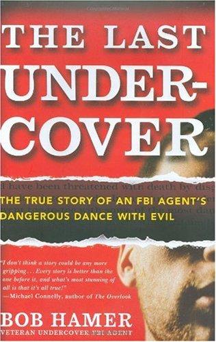 Last Undercover.
