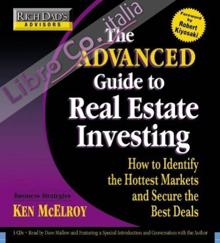 Rich Dad's Advisors - The Advanced Guide to Real Estate Inve. [AUDIO]