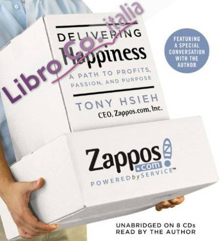 Delivering Happiness. [AUDIO]