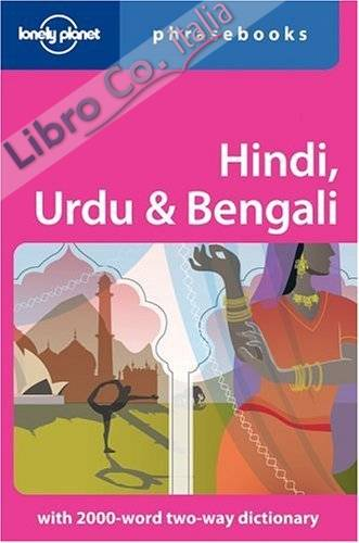 Hindi, Urdu and Bengali