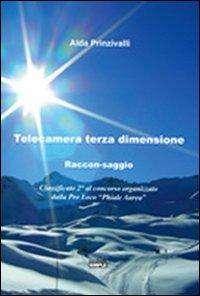 Telecamera terza dimensione