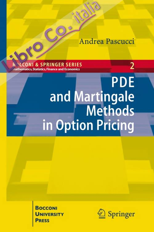 PDE and Martingale methods in option pricing