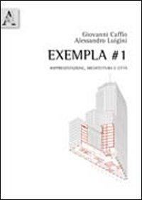 Exempla #1. Rappresentazione, architettura e città