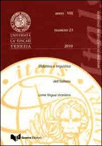Itals. Didattica e linguistica dell'italiano come lingua straniera (2010). Vol. 23