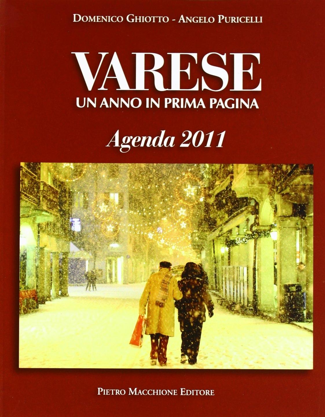 Varese un anno in prima pagina. Agenda 2011