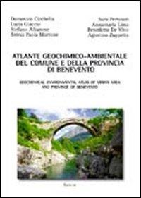 Atlante geochimico-ambientale del comune e della provincia di Benevento