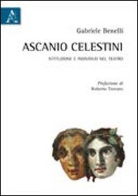 Ascanio Celestini. Istituzione e individuo nel teatro