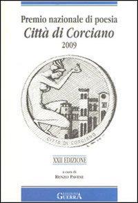 Premio nazionale di poesia città di Corciano 2009. 22° edizione