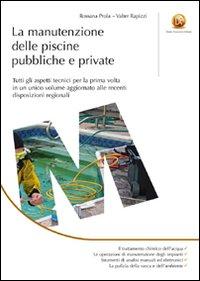 La Manutenzione delle Piscine Pubbliche e Private