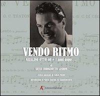 Vendo Ritmo. Natalino Otto 40 + 1 Anni Dopo... con 2 CD Audio. con DVD