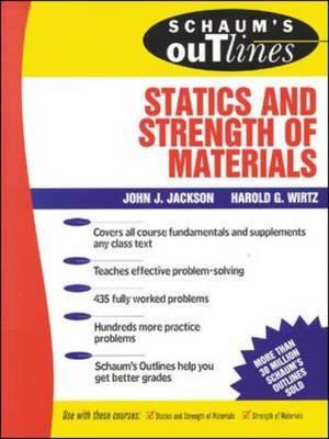 Schaum's Outline of Statics and Strength of Materials.