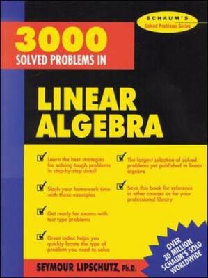 3000 Solved Problems in Linear Algebra.