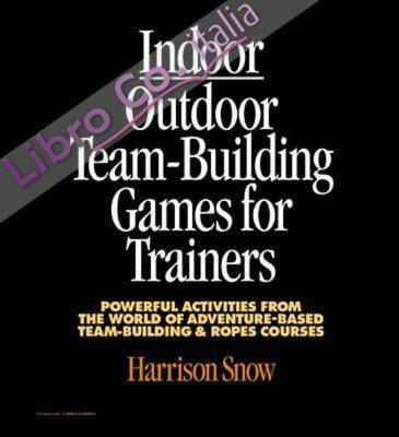 Indoor/Outdoor Team Building Games for Trainers