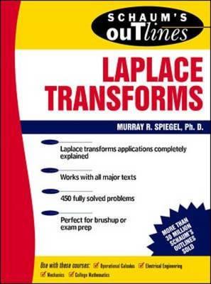 Schaum's Outline of Laplace Transforms.