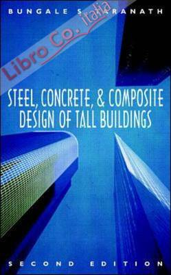 Steel, Concrete and Composite Design of Tall Buildings.